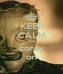 KEEP CALM and corey on - Personalised Poster A1 size