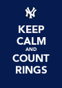 KEEP CALM AND COUNT RINGS - Personalised Poster A1 size