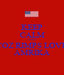 KEEP CALM AND COZ RIMPS LOVE AMRIKA - Personalised Poster A1 size