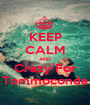 KEEP CALM AND Crazy For Tommoconda - Personalised Poster A1 size