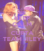 KEEP CALM AND CURTA TEAM JILEY - Personalised Poster A1 size