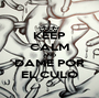 KEEP CALM AND DAME POR EL CULO - Personalised Poster A1 size