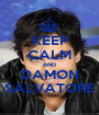 KEEP CALM AND DAMON SALVATORE - Personalised Poster A1 size