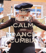KEEP CALM AND DANCE CUMBIA - Personalised Poster A1 size