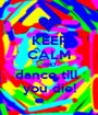 KEEP CALM AND dance till  you die! - Personalised Poster A1 size