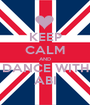 KEEP CALM AND DANCE WITH ABI - Personalised Poster A1 size