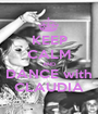 KEEP CALM AND DANCE with CLAUDIA - Personalised Poster A1 size