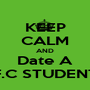 KEEP CALM AND Date A F.C STUDENT - Personalised Poster A1 size