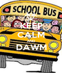 KEEP CALM AND DAWM  - Personalised Poster A1 size