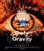 Keep Calm AND Defy Gravity - Personalised Poster A1 size