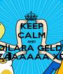 KEEP CALM AND DİLARA GELDİ ZAAAAAA XD - Personalised Poster A1 size