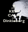 KEEP CALM AND  Dinkleberg  - Personalised Poster A1 size