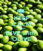 KEEP CALM AND DIVE with  OLIVE - Personalised Poster A1 size