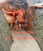 Keep Calm And Diventa fan Di mandariina - Personalised Poster A1 size
