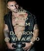 KEEP CALM AND DJ ARON @ VIVA 11/30 - Personalised Poster A1 size