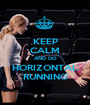 KEEP CALM AND DO HORIZONTAL RUNNING - Personalised Poster A1 size
