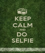 KEEP CALM AND DO  SELFIE - Personalised Poster A1 size