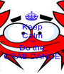 Keep Calm And Do the CRAB DANCE - Personalised Poster A1 size