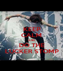 KEEP CALM AND DO THE LUCKER STOMP - Personalised Poster A1 size