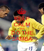 KEEP CALM AND DO THE SAMBA - Personalised Poster A1 size