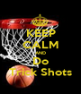 KEEP CALM AND Do Trick Shots - Personalised Poster A1 size