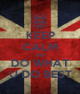 KEEP CALM AND DO WHAT U DO BEST - Personalised Poster A1 size