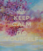KEEP CALM AND DO YOURSELF - Personalised Poster A1 size