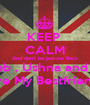 KEEP  CALM And don't be jealous Becz Zainab , Ushna and Taqi  Are My Bestfriends - Personalised Poster A1 size