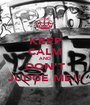 KEEP CALM AND DON'T JUDGE ME!! - Personalised Poster A1 size