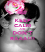 KEEP CALM AND DON'T RAAA!!! - Personalised Poster A1 size