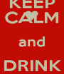 KEEP CALM and DRINK LATTUCCIO - Personalised Poster A1 size