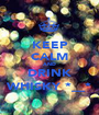 KEEP CALM AND DRINK WHISKY *__* - Personalised Poster A1 size