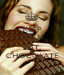 KEEP CALM AND EAT CHOCOLATE - Personalised Poster A1 size