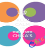 KEEP CALM AND eat from CHIKA'S - Personalised Poster A1 size