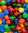 KEEP CALM AND EAT MnM'S - Personalised Poster A1 size