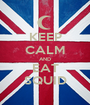 KEEP CALM AND EAT SQUID - Personalised Poster A1 size