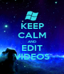 KEEP CALM AND EDIT VIDEOS - Personalised Poster A1 size