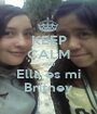 KEEP CALM AND Ella es mi Britney - Personalised Poster A1 size