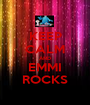 KEEP CALM AND EMMI ROCKS - Personalised Poster A1 size