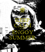 KEEP CALM AND ENGOY SUMMER - Personalised Poster A1 size