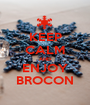 KEEP CALM AND ENJOY BROCON - Personalised Poster A1 size