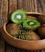 KEEP CALM AND ENJOY  EATING  KIWIS - Personalised Poster A1 size