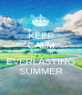KEEP CALM AND ENJOY EVERLASTING SUMMER - Personalised Poster A1 size