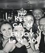 KEEP CALM AND ENJOY La N° 20 - Personalised Poster A1 size