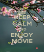 KEEP CALM AND ENJOY MOVIE - Personalised Poster A1 size