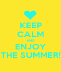 KEEP CALM AND ENJOY THE SUMMER! - Personalised Poster A1 size