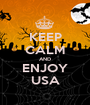 KEEP CALM AND ENJOY USA - Personalised Poster A1 size