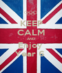 KEEP CALM AND Enjoy  Year 6  - Personalised Poster A1 size