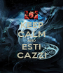 KEEP CALM AND ESTI CAZZI - Personalised Poster A1 size