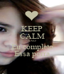 KEEP CALM AND Eu completo Essa porra - Personalised Poster A1 size